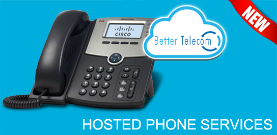 Better Telecom Hosted Phone Products and Services